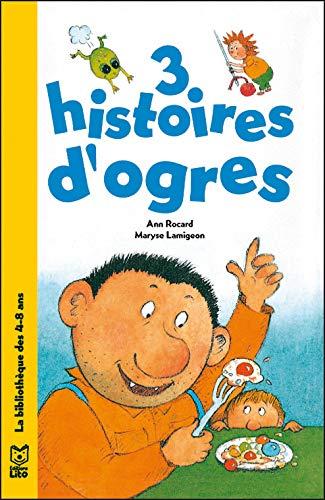 9782244494012: 3 histoires d'ogres