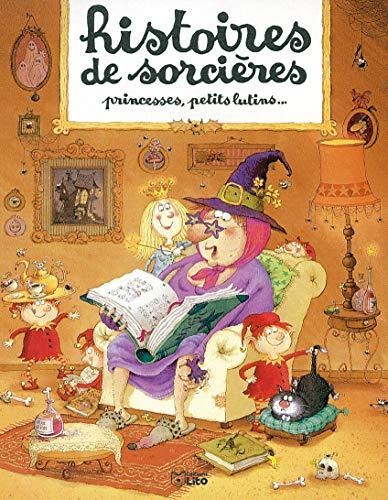 Histoires sorcières princesses: Gouichoux, René; Boiry