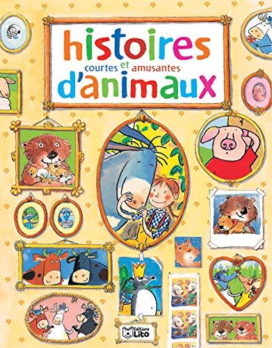 9782244495095: Histoires courtes et amusantes d'animaux