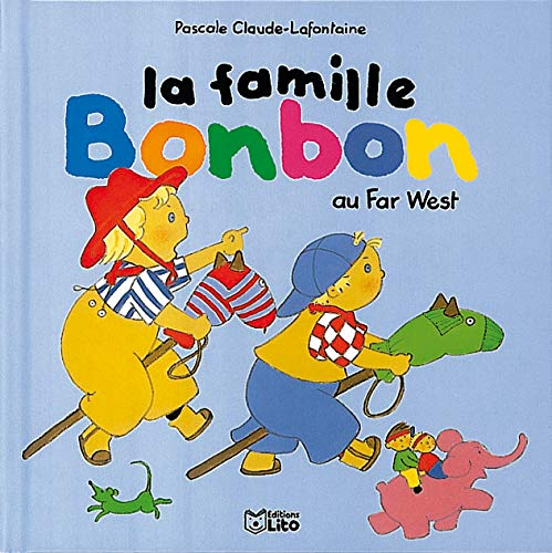 9782244498058: La famille Bonbon au Far West