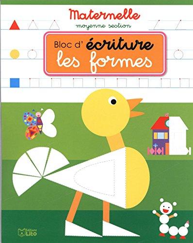 9782244805221: Bloc d'Écriture Maternelle Moyenne Section : les Formes - Dès 4 ans
