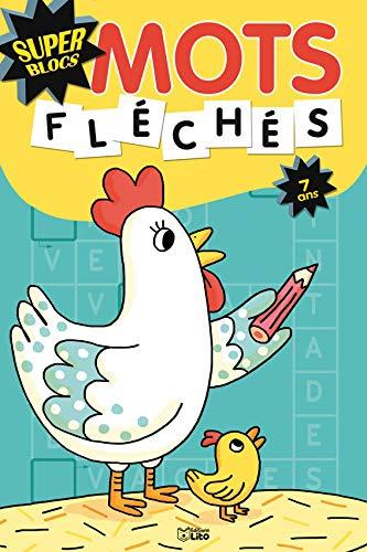 9782244850795: Super Blocs : Mots Fléchés 7 Ans