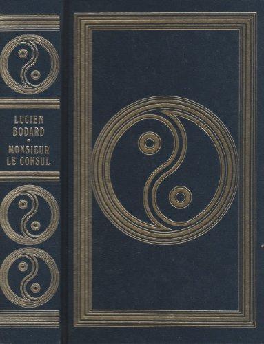 9782245001608: Monsieur le consul (Club pour vous Hachette)