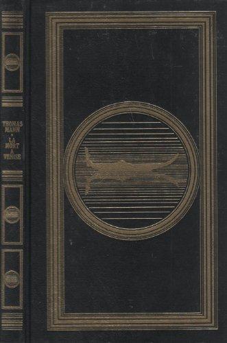 La mort à Venise et Tristan suivi: Thomas Mann