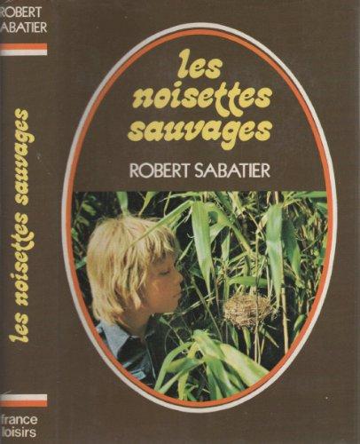9782245002940: Les Allumettes Suédoises - Trois Sucettes À La Menthe - Les Noisettes Sauvages
