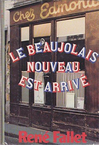 9782245004586: Le Beaujolais nouveau est arrivé (Club pour vous Hachette)