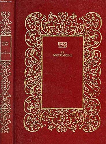 9782245004777: Le Matrimoine (Club pour vous Hachette)