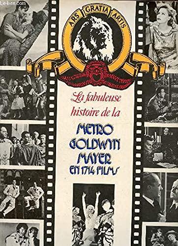 LA FABULEUSE HISTOIRE DE LA METRO GOLDWYN: Metro Goldwyn Mayer