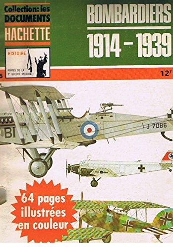9782245006184: Collection Les Documents Hachette n° 5. Bombardiers 1914-1939
