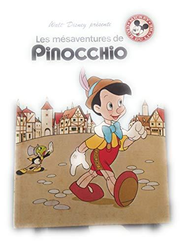Les Mésaventures de Pinocchio (Mickey club du: Nicole Bamberger; Carlo