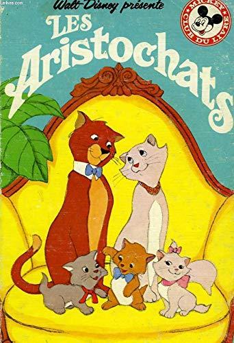 9782245006641: Les Aristochats (Mickey club du livre)