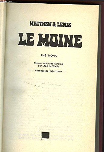 Le Moine (Club pour vous Hachette): Matthew Gregory Lewis;