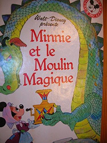 9782245007655: Minnie et le moulin magique (Mickey club du livre)