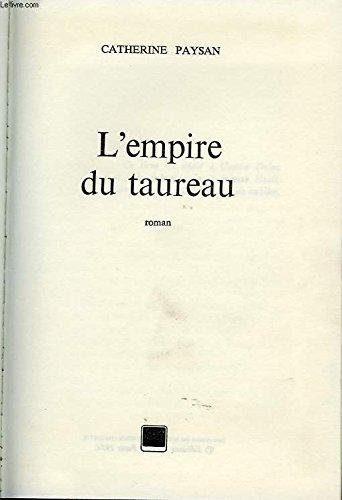 9782245008829: Empire Du Taureau