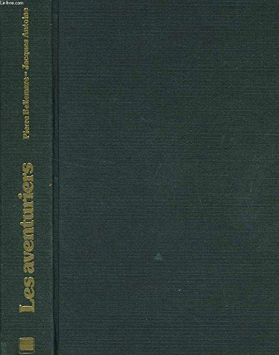 9782245009949: Les Aventuriers (Club pour vous Hachette)