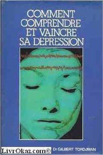 9782245015087: Comment comprendre et vaincre sa dépression (Club pour vous Hachette)