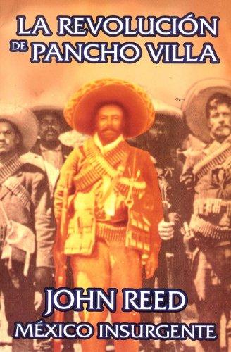 9782245267318: Mexico Insurgente. La Revolucion de Pancho Villa (Spanish Edition)