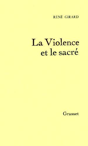 9782246000518: La Violence et Le Sacre