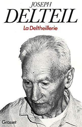 9782246001805: La deltheillerie (French Edition)