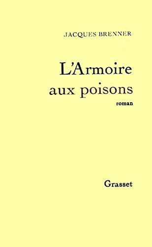 9782246002901: L'armoire aux poisons: [roman] (French Edition)