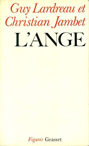 L'Ange: Ontologie de la révolution I: Jambet, Christian, Lardreau,