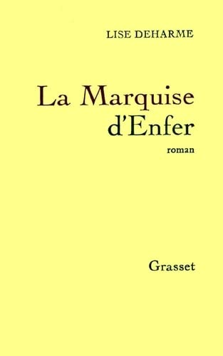 9782246004257: La marquise d'enfer (French Edition)
