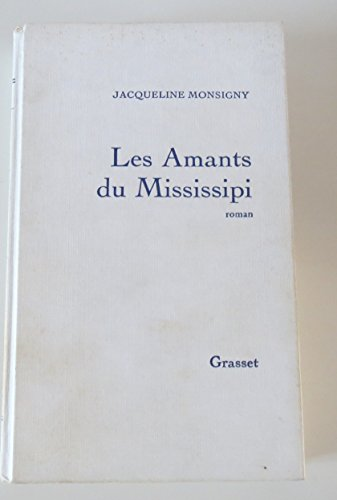 9782246004561: Les amants du Mississipi [sic] (French Edition)