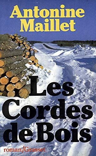 9782246005247: Les cordes-de-bois: [roman] (French Edition)
