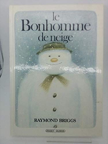 Le Bonhomme de Neige: Briggs, R.