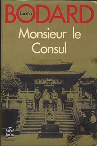 9782246006367: Monsieur Le Consul