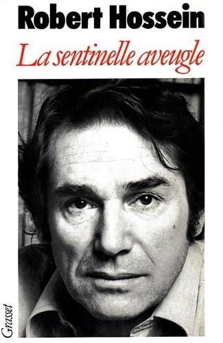 9782246006800: La Sentinelle aveugle (French Edition)