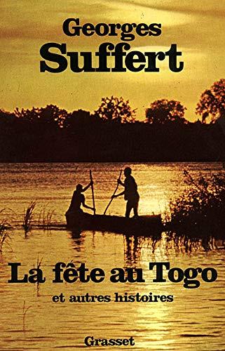 9782246007180: La F�te au Togo : Et autres histoires