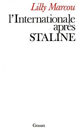 9782246007289: L'Internationale après Staline (French Edition)