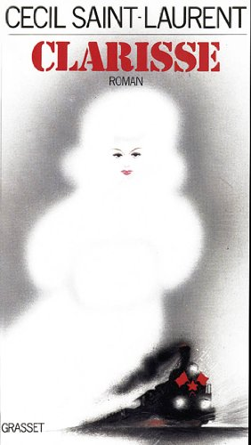 Clarisse [Roman]: Cecil Saint-Laurent