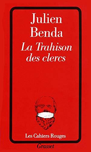 9782246019145: La Trahison des clercs (Les cahiers rouges)