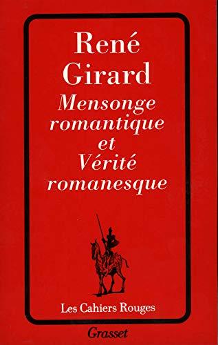 9782246040729: Mensonge romantique et vérité romanesque (Les cahiers rouges)