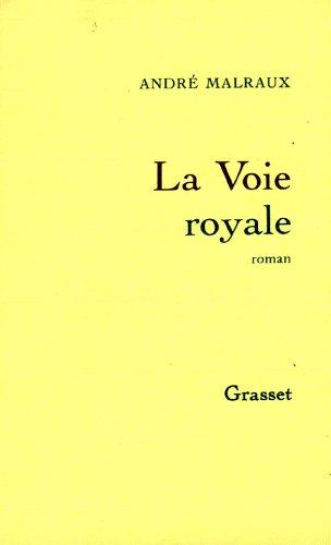 La Voie Royale (9782246042327) by André Malraux
