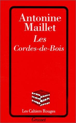 9782246052425: Les Cordes-de-Bois