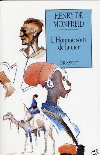 L'homme sorti de la mer (Lectures et Aventures) (French Edition) (9782246054139) by Monfreid, Henry De