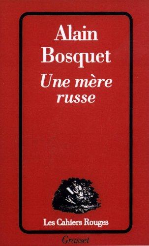 Une m?re russe (Les Cahiers Rouges) (French: Bosquet, Alain