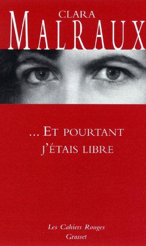 9782246070221: ... Et pourtant j'étais libre (French Edition)