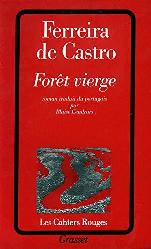 Forêt vierge: José-Maria Ferreira De