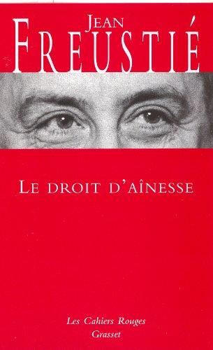 DROIT D'AÎNESSE (LE): FREUSTIÉ JEAN