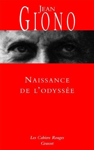 Naissance de l'odyssée: Jean Giono