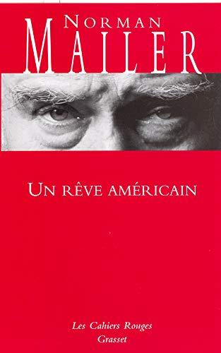 UN RÊVE AMÉRICAIN N.E.: MAILER NORMAN