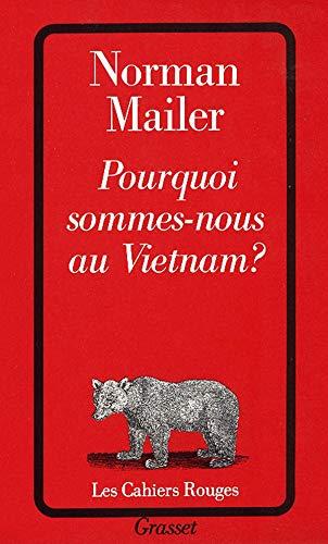 9782246139720: Pourquoi sommes-nous au Vietnam?