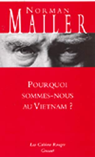 9782246139737: Pourquoi sommes-nous au Vietnam ?
