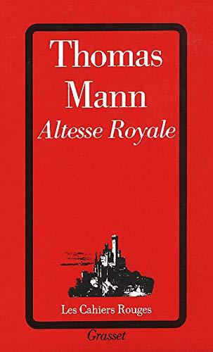 Altesse royale (Les cahiers rouges): Mann, Thomas