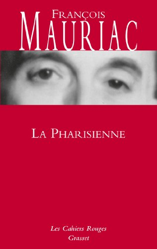 9782246144540: La Pharisienne (French Edition)
