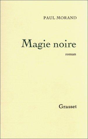 9782246149910: Magie noire